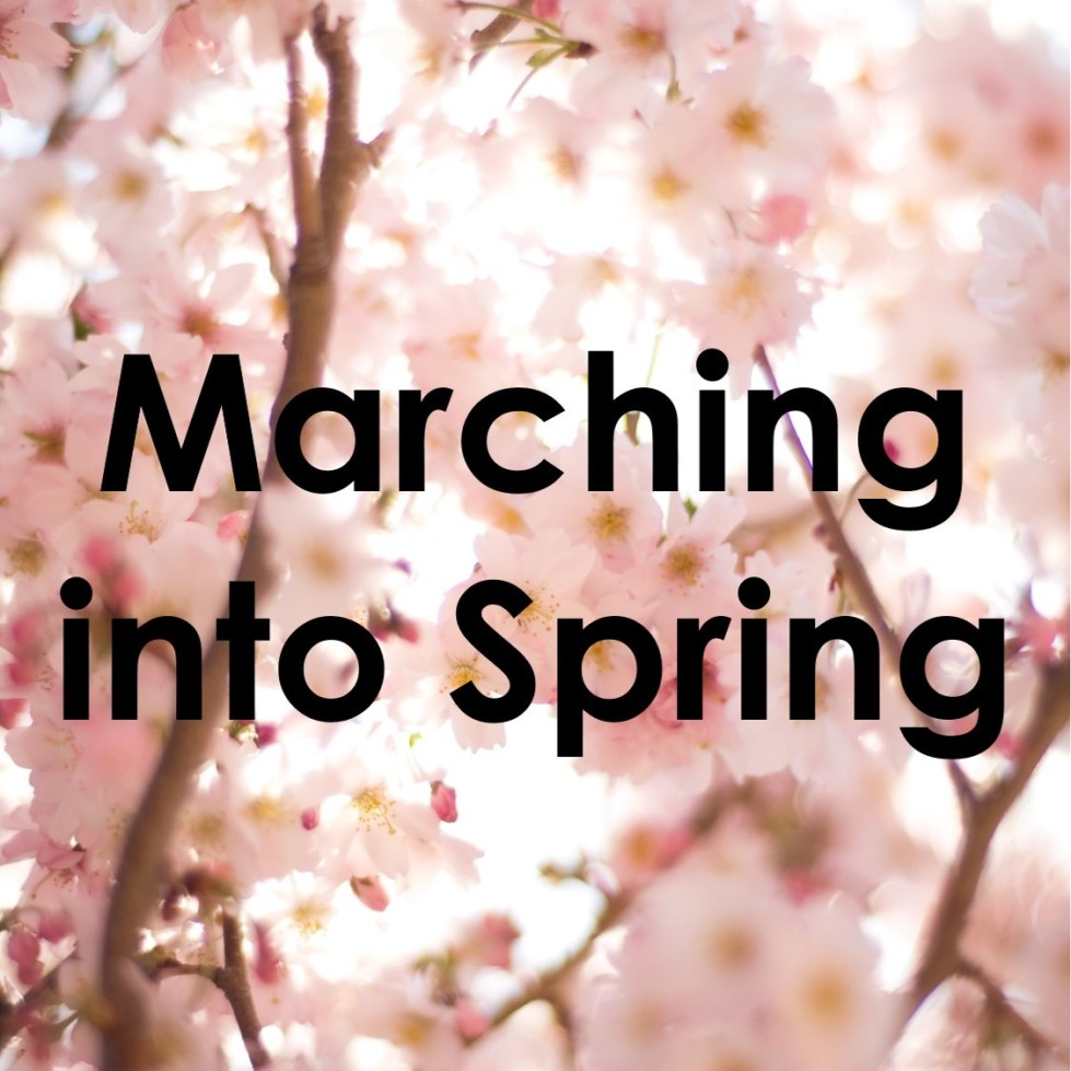 marching into spring